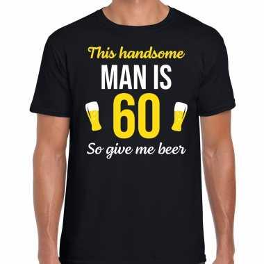60 jaar verjaardag shirt zwart heren - handsome man 60 give beer cadeau t-shirt kopen