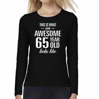 Awesome 65 year / verjaardag cadeau shirt long sleeves zwart voor dames kopen