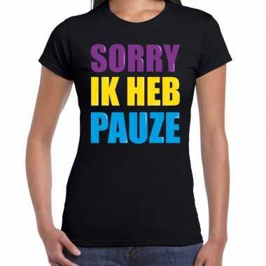 Sorry ik heb pauze fun tekst / verjaardag t-shirt zwart voor dames kopen