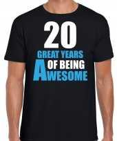 20 great awesome years t-shirt 20 jaar verjaardag shirt zwart voor heren kopen