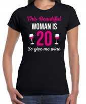 20 jaar verjaardag shirt zwart dames beautiful woman 20 give wine cadeau t-shirt kopen