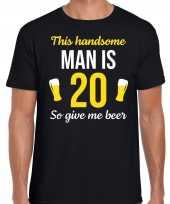 20 jaar verjaardag shirt zwart heren handsome man 20 give beer cadeau t-shirt kopen