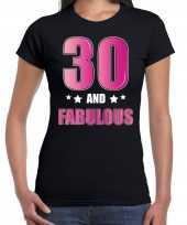 30 and fabulous verjaardag kado shirt kleding 30 jaar zwart voor dames kopen