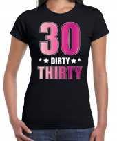 30 dirty thirty verjaardag kado shirt kleding 30 jaar zwart voor dames kopen