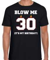 30 jaar blow me its my birthday shirt 30e verjaardag kado zwart voor heren kopen