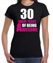 30e verjaardag kado shirt 30 great years of being awesome zwart voor dames kopen