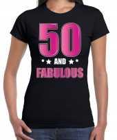 50 and fabulous verjaardag kado shirt kleding 50 jaar zwart voor dames kopen