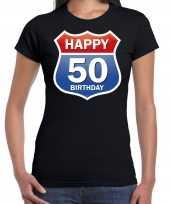50e verjaardag happy birthday shirt kleding route bord 50 jaar sarah zwart voor dames kopen