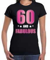 60 and fabulous verjaardag kado shirt kleding 60 jaar zwart voor dames kopen