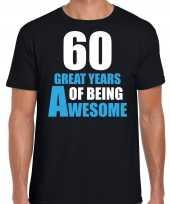 60 great awesome years t-shirt 60 jaar verjaardag shirt zwart voor heren kopen