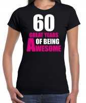60e verjaardag kado shirt 60 great years of being awesome zwart voor dames kopen