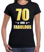 70 and fabulous verjaardag cadeau shirt kleding 70 jaar zwart met goud voor dames kopen