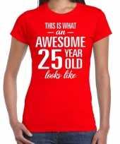 Awesome 25 year verjaardag cadeau t-shirt rood voor dames kopen