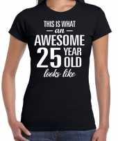 Awesome 25 year verjaardag cadeau t-shirt zwart voor dames kopen
