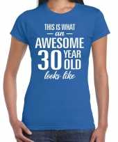 Awesome 30 year verjaardag cadeau t-shirt blauw voor dames kopen