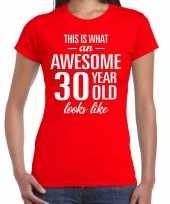 Awesome 30 year verjaardag cadeau t-shirt rood voor dames kopen