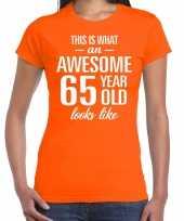 Awesome 65 year verjaardag cadeau t-shirt oranje voor dames kopen