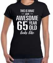 Awesome 65 year verjaardag cadeau t-shirt zwart voor dames kopen