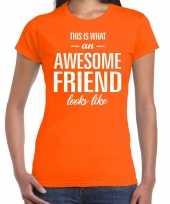 Awesome friend kado t-shirt oranje voor dames kopen