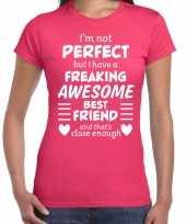 Freaking awesome best friend beste vriend cadeau t-shirt roze voor dames kopen