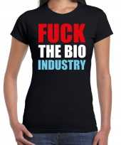 Fuck de bio industry protest betoging shirt zwart voor dames kopen