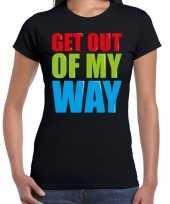 Get out of my way fun tekst verjaardag t shirt zwart voor dames kopen