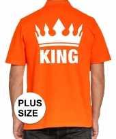 Grote maat koningsdag polo t-shirt oranje king voor heren kopen