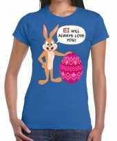 Pasen shirt blauw ei wil always love you voor dames kopen