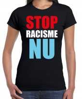 Stop racisme nu protest betoging shirt zwart voor dames kopen