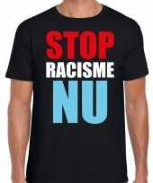 Stop racisme nu protest betoging shirt zwart voor heren kopen