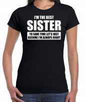 The best sister always right t-shirt cadeau zus zwart dames kopen