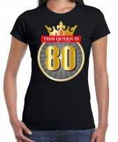 Verjaardagscadeau shirt this queen is 80 year zwart voor dames kopen