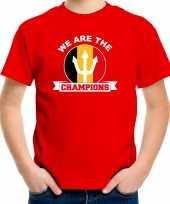 We are the champions rood fan shirt kleding belgie supporter ek wk voor kinderen kopen
