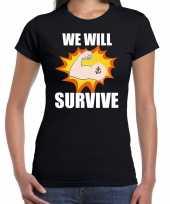We will survive t-shirt coronacrisis zwart voor dames kopen